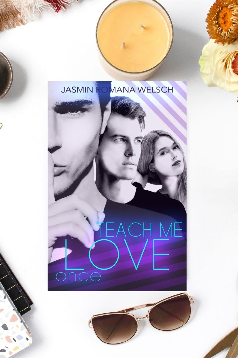 Teach me Love Buchcover