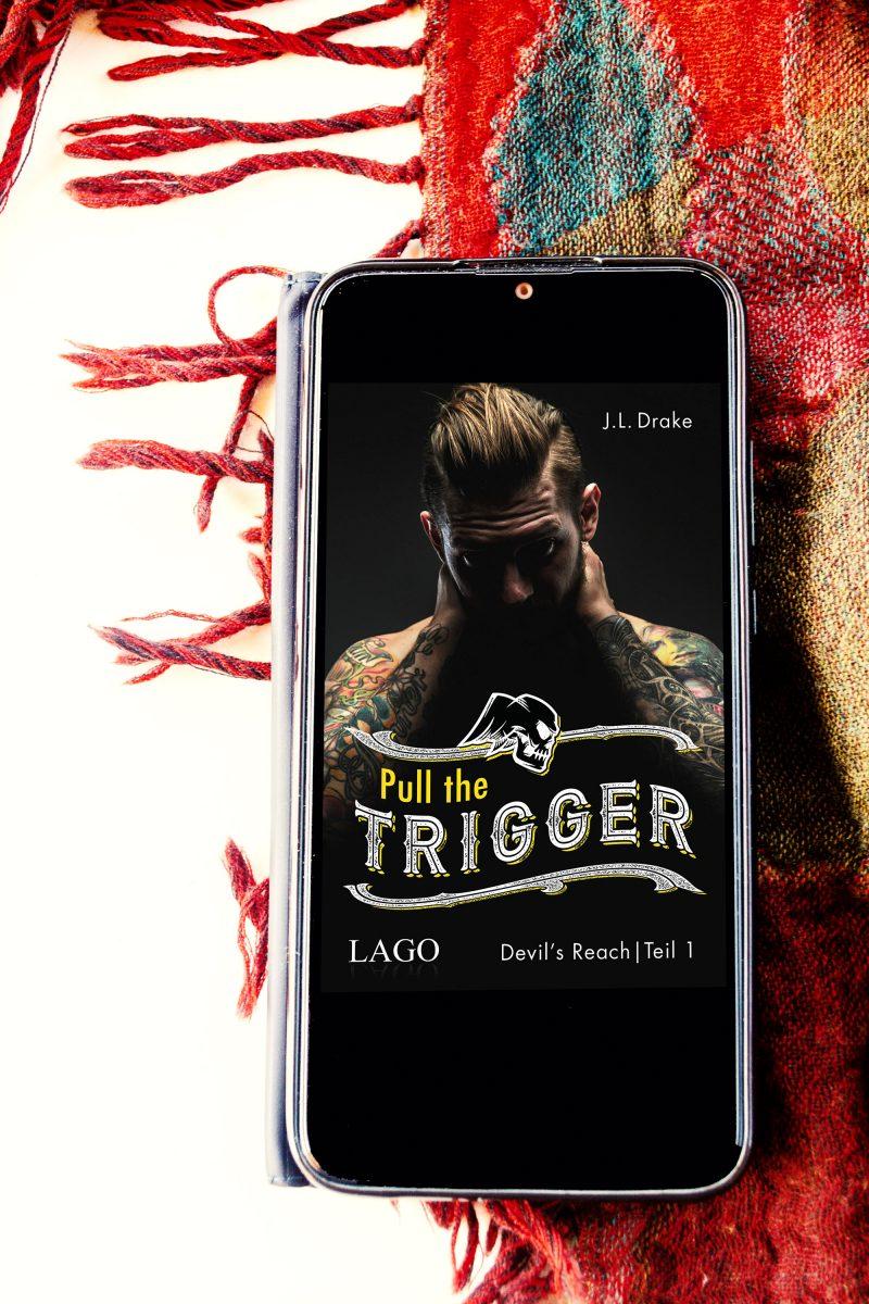 J.L. Drake - Pull the Trigger Buchcover